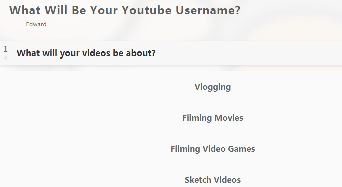 This YouTube name generator first asks you about your video content preferences, whether it is related to beauty, rants, giveaways, makeup, humor, ...
